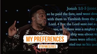 My Preferences | Try Me | (Part 26) Jerry Flowers