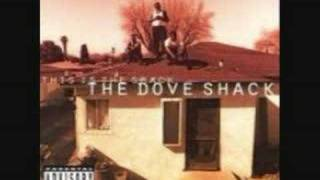 The Dove Shack - This Is The Shack