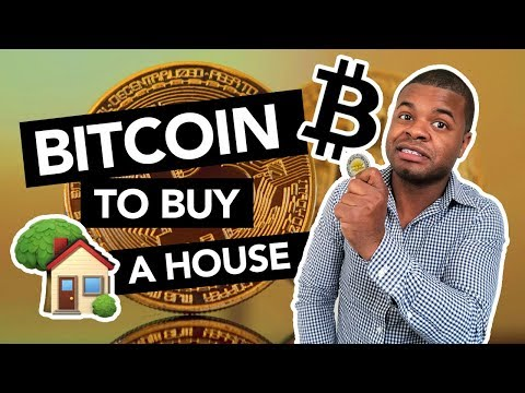 Using Bitcoin to buy a house