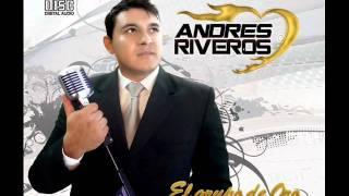 te eche al olvido - Andres Riveros ex grupo 5