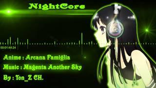 "NightCore - Arcana Famiglia ""Magenta Another Sky"""