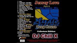 Best Of Soulful House Mix 2017 - 2018 - Jersey Love Part 6 By DJ Chill X