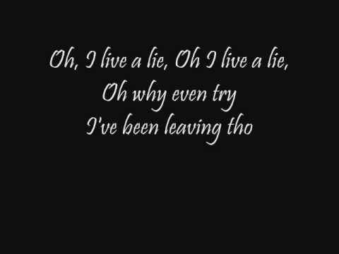 Live a Lie Default Lyrics