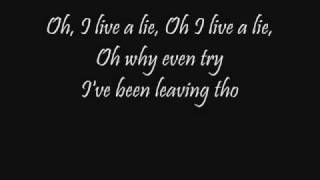 Live a Lie Default Lyrics