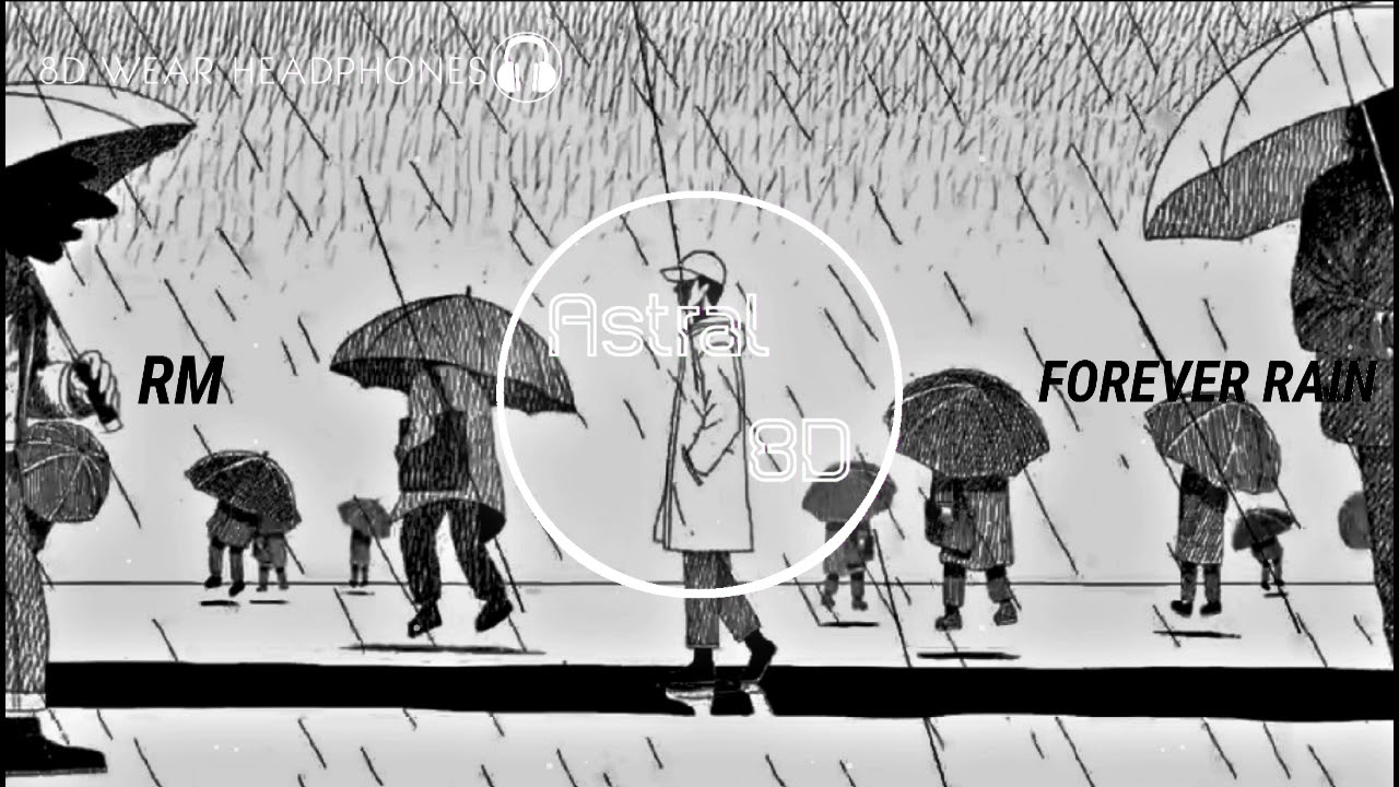 Rm Forever Rain From Mono 8d Audio Bass Boosted Use Headphones
