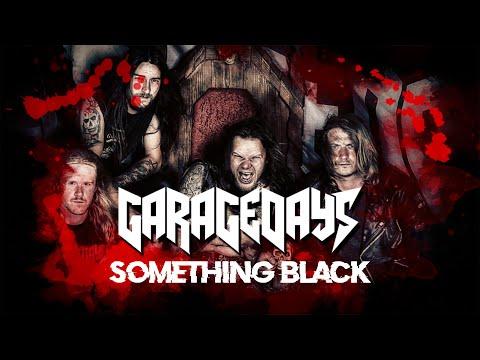 GARAGEDAYS - Something Black (2020) // official Clip // El-Puerto-Records
