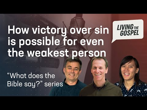 How to get victory over sin // Living the Gospel Podcast