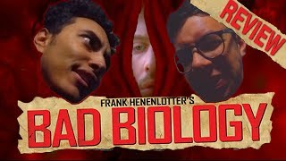 BAD BIOLOGY - REVIEW DO FILME (+18 )