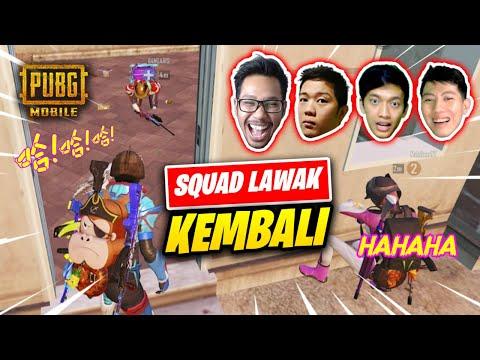 AKHIRNYA SQUAD LAWAK KEMBALI - PUBG MOBILE INDONESIA