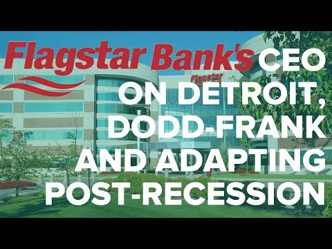 Flagstar Bank's CEO on Detroit, Dodd-Frank and Adapting Post-Recession