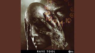 Rave Tool
