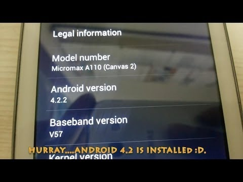 ANDROID 4.2.2 FOR MICROMAX CANVAS 2 1000% WORKING !