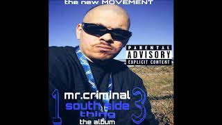 mr.criminal-south side thing represent for the southside riders new 2019