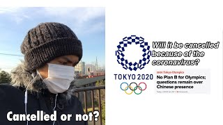 2020 Tokyo Olympic Games Won't Be Cancelled Because of coronavirus? #olympics