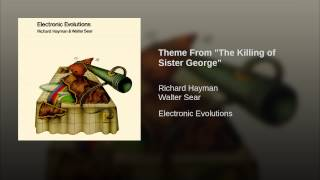 "Theme From ""The Killing of Sister George"""