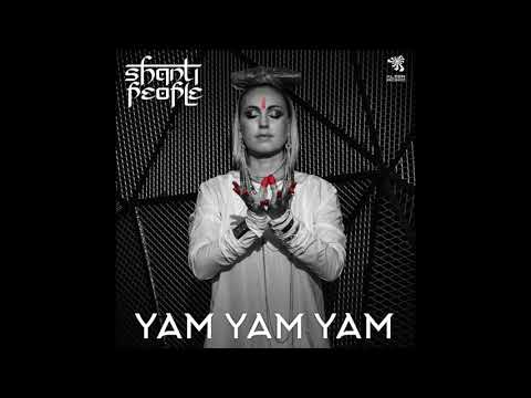 Shanti People - Yam Yam Yam (Original Mix)