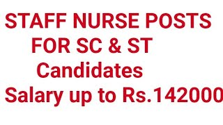 Staff Nurse and Various 2019 SPECIAL RECRUITMENT DRIVE FOR SCHEDULED CASTE (SC) AND SCHEDULED TRIBE