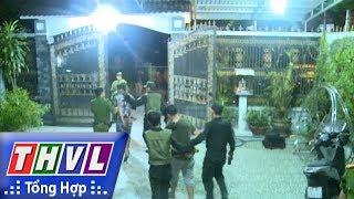 THVL | Người đưa tin 24G: Bắt đối tượng cho vay nặng lãi, đe dọa Công an tại Cần Thơ