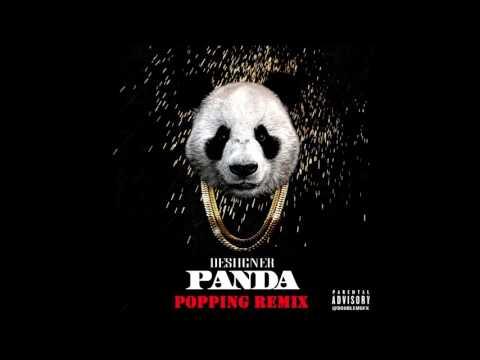 Desiigner - Panda (Popping Remix)