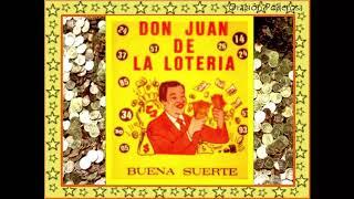 Don Juan de la Lotería. Oración para tener buena suerte y ganar la lotería
