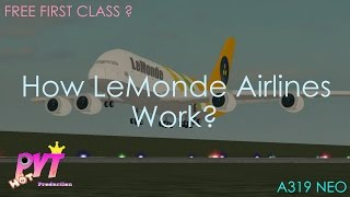 ROBLOX How LeMonde Airlines Work?