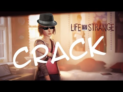 crack life is strange