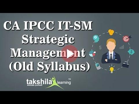 CA IPCC/Inter Strategic Management (Old Syllabus) | IT-SM |CA Video Lectures