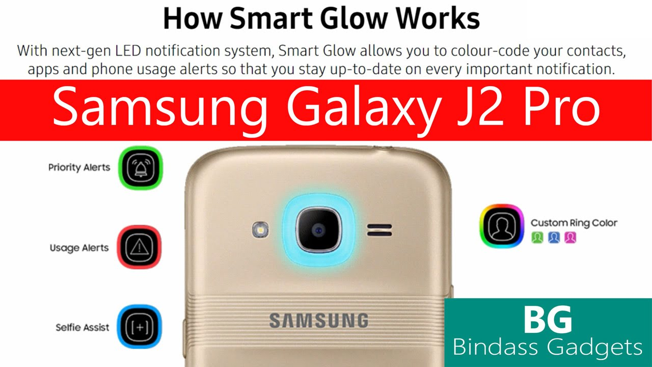 quality design 526ae 8e8dd Samsung Galaxy J2 Pro - How to Use Smart Glow? Explained