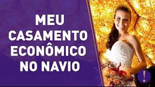 MEU CASAMENTO ECONÔMICO NO NAVIO! #FICAADICA
