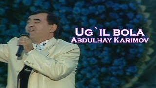 Abdulhay Karimov Ug Il Bola Official Uzbek Klip