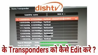 How to Change/Edit Satellite Transponders in Dish TV DTH (Watch full Video for Details)