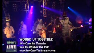 Wound Up Together | Here Come the Mummies