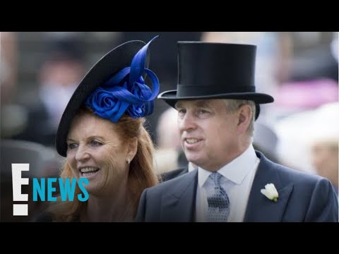 Inside Sarah Ferguson and Prince Andrew's Unusual Relationship | E! News