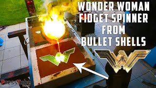 Casting Brass Wonder Woman Fidget Spinner from empty Bullet Shells | PressTube