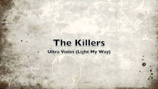 The Killers - Ultra Violet (Light My Way) (U2 Cover)