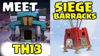 First Glimpse TH13 & Thought on NEW SIEGE BARRACKS