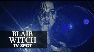 "Blair Witch (2016 Movie) Official TV Spot – ""Remember"""