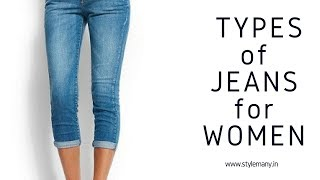 Different Types Of Jeans For girls Women