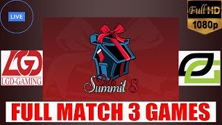 🔴 ( DOTA 2 LIVE NOW ) LGD.Gaming v.s Optic Gaming || Dota Summit 8 || 3 Games