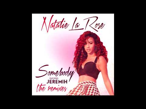 "Caroline D'Amore - Remix - Natalie La Rose ""Somebody"" feat. Jeremih"
