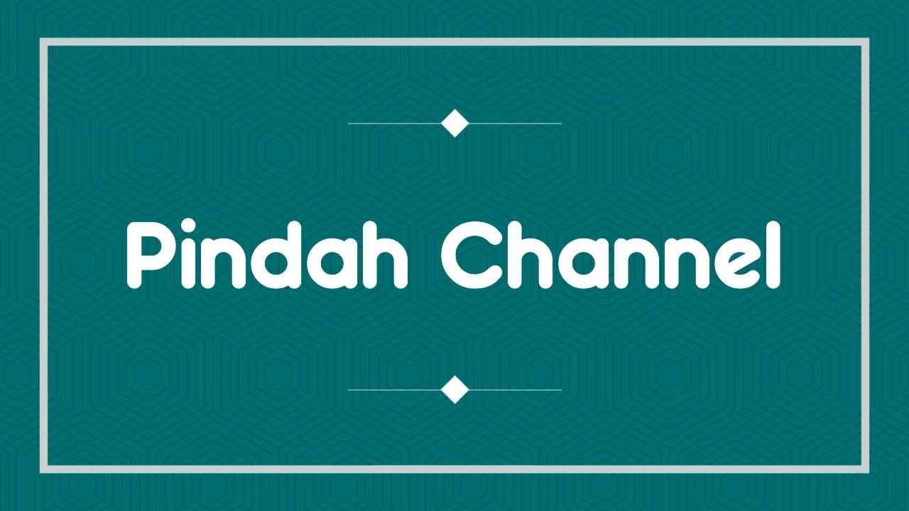 Pindah Channel