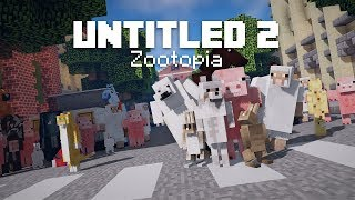 Untitled 2 (Minecraft machinima) – Zootopia