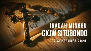 Ibadah Minggu GKJW Sitbondo || Tantangan Iman dalam perjalanan || 27 September 2020