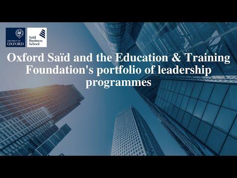 Oxford Saïd and the Education & Training Foundation's portfolio of leadership programmes