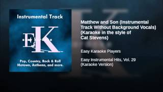 Matthew and Son (Instrumental Track Without Background Vocals) (Karaoke in the style of Cat...