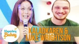 KaladKaren receives a sweet message from her fiancé, Luke | Magandang Buhay