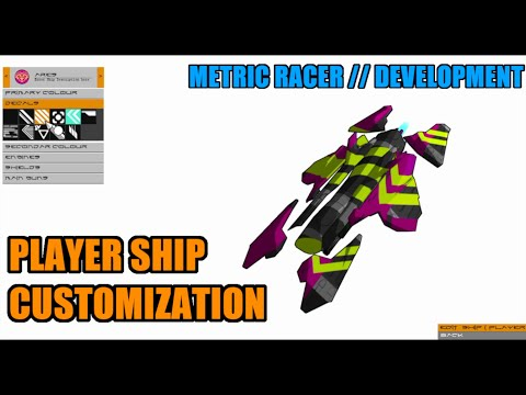 Metric Racer Dev // Ship Customization
