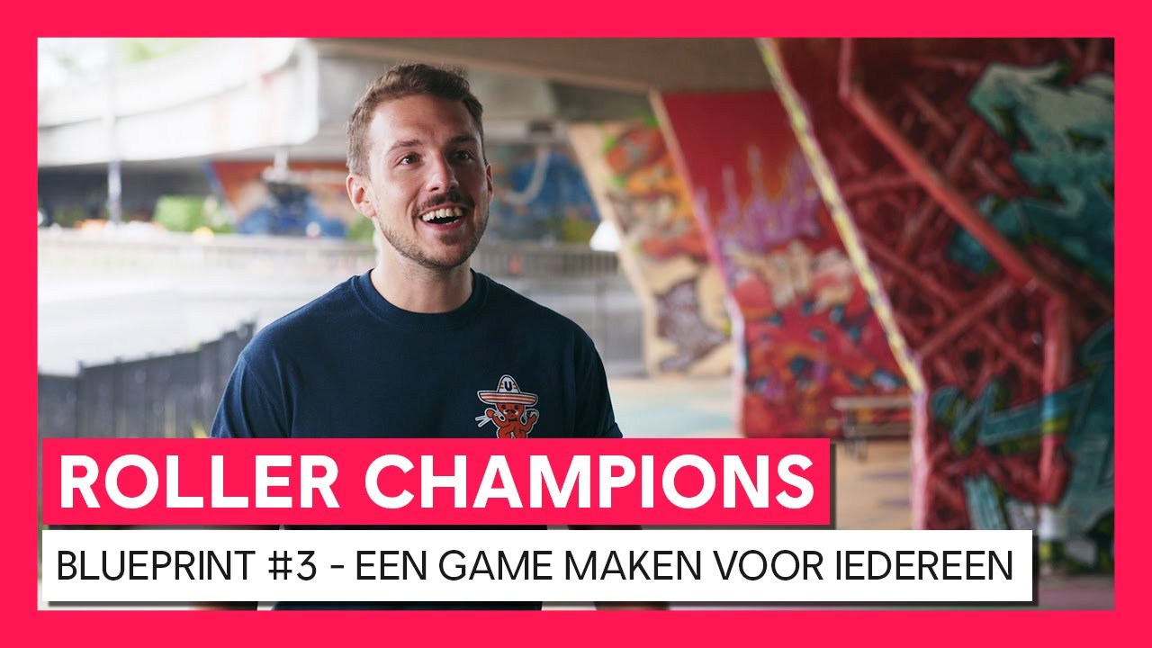 ROLLER CHAMPIONS - Blueprint Video #3 - Een game maken voor iedereen