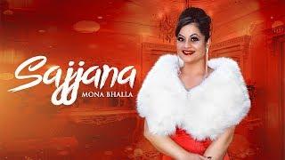 SAJJANA Mona Bhalla (OFFICIAL VIDEO) DirectorJAYDEE
