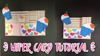 Wiper card tutorial/How to make birthday card/Greeting card tutorial/Pop up card